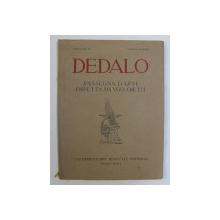 DEDALO , RASSEGMA D ' ARTE DIRETTA DA VGO OJETTI , REVISTA D 'ARTE E DI STORIA , 1921