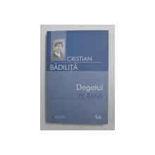 DEGETUL PE RANA DE CRISTIAN BADILITA , 2006