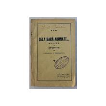 DELA BARA ADUNATE ...SCHITE SI EPIGRAME de CORNELIU T. MAIORESCU , 1925