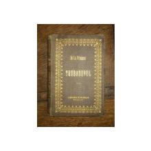 DELAVRANCEA- TRUBADURUL, BUCURESTI 1887