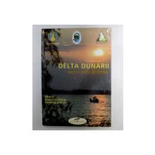 DELTA DUNARII , REZERVATIE A BIOSFEREI , volum editat de PETRE GASTESCU si ROMULUS STIUCA , 2008