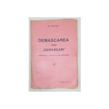 DEMASCAREA UNEI 'DEMASCARI' de N. CASIAN - CRAIOVA
