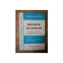 DEPOZITE DE DESEURI , ELEMENTE DE PROIECTARE A SISTEMELOR DE ETANSARE - DERANJ de CRISTINA SORANA IONESCU , Bucuresti 2000