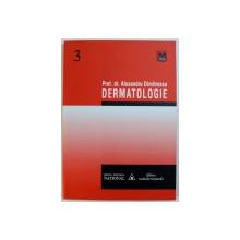 DERMATOLOGIE de ALEXANDRU DIMITRESCU , 2002