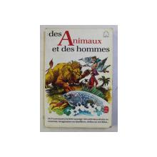 DES ANIMAUX ET DES HOMMES , textes choisis par SIMONE LAMBLIN , dessins par YVES BEAUJARD , 1983