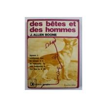 DES BETES ET DES HOMMES par J . ALLEN BOONE , 1975