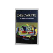DESCARTES - KEY PHILOSOPHICAL WRITINGS , 1997