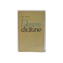 DESPRE DICTIUNE de ANCA LIVESCU , 1965