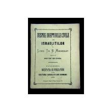 DESPRE DREPTURILE CIVILE ALE ISRAELITILOR de LORD TH. B. MACAULAY tradus de DIMITRIE ION GHICA - BUCURESTI, 1872