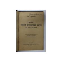 DESPRE ISTORIA RESBOAIELOR ANTICE - EVUL MEDIU SI EVUL MODERN de CONST. P. DIACONESCU , 1914