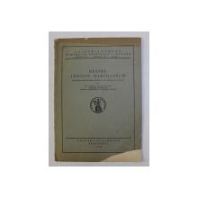 DESPRE LEXICON MARSILIANUM . DICTIONAR LATIN-ROMAN-MAGHIAR DIN SEC. al XVII-lea de CARLO TAGLIAVINI , 1929