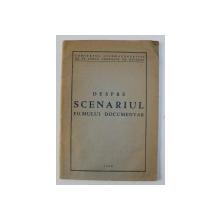 DESPRE SCENARIUL FILMULUI DOCUMENTAR, 1950