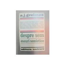 DESPRE SENS-A.J. GREIMAS  BUCURESTI 1975