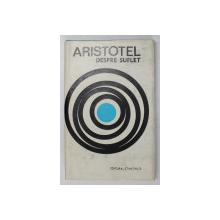 DESPRE SUFLET-ARISTOTEL  1969