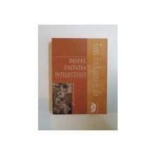 DESPRE UNITATEA INTELECTULUI , EDITIA A II-A de  ALEXANDER BAUMGARTEN, 2012