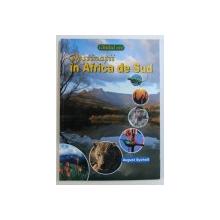 DESTINATII IN AFRICA DE SUD - GHIDUL ECO de AUGUST SYCHOLT , 2011
