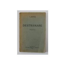 DESTRAMARE - poezii de G. NICHITA , 1926 , DEDICATIE *