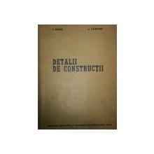 DETALII DE CONSTRUCTII de I. ROSU, J. FAINARU  1963