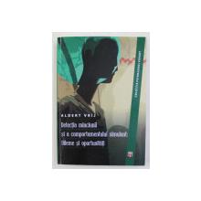 DETECTIA MINCIUNII SI A COMPORTAMENTULUI SIMULANT - DILEME SI OPORTUNITATI de ALDERT VRIJ , 2012