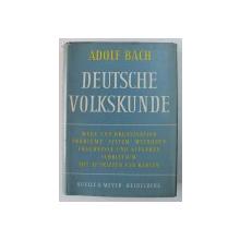 DEUTSCHE VOLKSKUNDE von ADOLF BACH , 1960