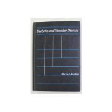 DIABETES AND VASCULAR DISEASE , edited by MORRIS D. KERSTEIN , 1990