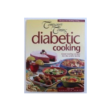 DIABETIC COOKING, GREAT TASTING RECIPES FOR THE ENTIRE FAMILY , 2003
