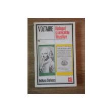 DIALOGURI SI ANECDOTE FILOZOFICE de VOLTAIRE , 1985