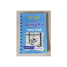 DIARY OF A WIMPY KID - CABIN FEVER  by JEFF KINNEY , 2011