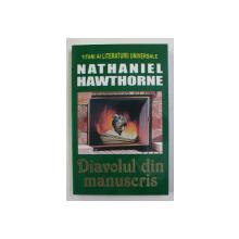 DIAVOLUL DIN MANUSCRIS de NATHANIEL HAWTHORNE , ANII '90