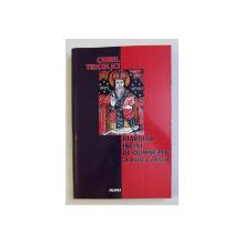 DIAVOLUL INFIAT DE DUMNEZEU , AL DOILEA ADEVAR de CHIRIL TRICOLICI , 2002