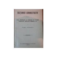 DICTIONAR ADMINISTRATIV-AUREL STERESCU,BUC.1904