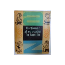 DICTIONAR AL EDUCATIEI IN FAMILIE de HENRI LOUBREL si  PAUL BERTRAND , 1968