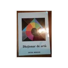 DICTIONAR DE ARTA,A-M,BUC.1995