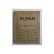 DICTIONAR DE CITATE SI LOCUTIUNI STRAINE de D. MARIAN , 1916