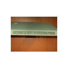 DICTIONAR DE DREPT INTERNATIONAL PUBLIC    IONEL CLOSCA