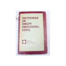DICTIONAR DE DREPT PROCESUAL CIVIL de MIRCEA N.COSTIN , 1983