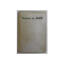 DICTIONAR DE JAZZ de MIHAI BERINDEI , 1976 , DEDICATIE *