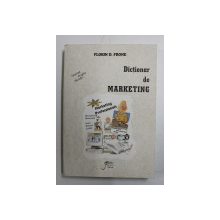 DICTIONAR DE MARKETING DE FLORIN D . FRONE , FRANCEZ - ENGLEZ - ROMAN