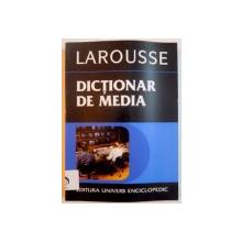 DICTIONAR DE MEDIA , 2005