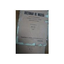 DICTIONAR DE MUZICA- VOCI SI INSTRUMENTE  BISERICA, CONCERT, TEATRU   VOL.I -II