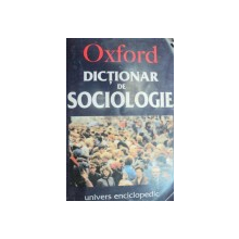 DICTIONAR DE SOCIOLOGIE-GORDON MARSHALL  2003