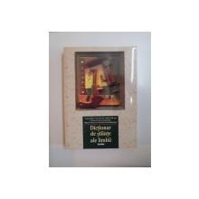 DICTIONAR DE STIINTE ALE LIMBII-ANGELA BIDU-VRANCEANU,CRISTINA CALARASU LILIANA IONESCU-RUXANDOIU,MIHAELA MANCAS,GABRIELA PANA DINDELEGAN , 2001