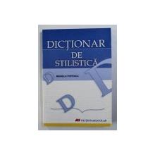 DICTIONAR DE STILISTICA de MIHAELA POPESCU , 2007