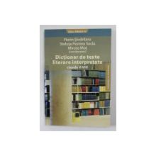 DICTIONAR DE TEXTE LITERARE INTERPRETATE , CLASELE V - VIII de FLORIN SINDRILARU ..MIRCEA MOT , 2009