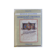 DICTIONAR ENCICLOPEDIC DE LITERATURA CRESTINA DIN PRIMUL MILENIU de REMUS RUS , 2003 , DEDICATIE*