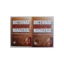 DICTIONAR ENCICLOPEDIC MANAGERIAL de IULIAN CEAUSU , VOLUMELE I - II , 2000 , LIPSA CD*