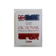 DICTIONAR ENGLEZ - ROMAN , coordonator ECATERINA COMISEL ...ALINA SCURTU , 2009