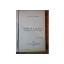 DICTIONAR EXPLICATIV AL JOCULUI DE SAH de CONSTANTIN ZARNESCU  1995