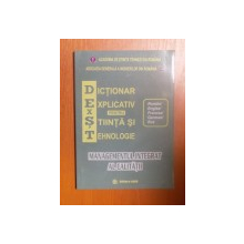 DICTIONAR EXPLICATIV PENTRU STIINTA SI TEHNOLOGIE , MANAGEMENTUL INTEGRAT AL CALITATII ( ROMAN / ENGLEZ / FRANCEZ / GERMAN / RUS ) , Bucuresti 2006