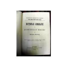 Dictionar geografic al Judetului Bacau   Ortensia Racovita - Buc. 1859